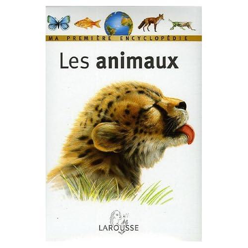 Les Animaux : Ma première encyclopédie