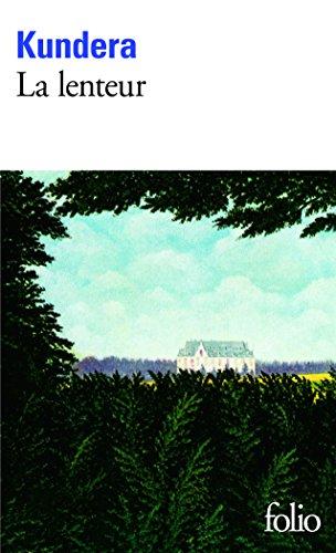La lenteur par Milan Kundera