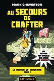 Telecharger Livres Minecraft Le Retour de Herobrine T1 Au secours de Crafter (PDF,EPUB,MOBI) gratuits en Francaise
