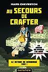 Le Retour de Herobrine, tome 1 : Au secours de Crafter par Cheverton
