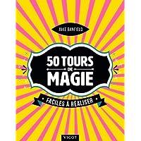 55 tours de magie faciles à réaliser