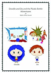 Doodle and Do and the Plastic Bottle Adventures (English Edition)