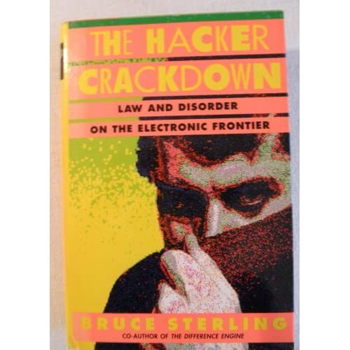 The Hacker Crackdown by Bruce Sterling (1992-10-01)