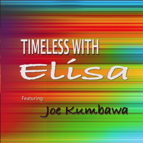 Joe Kumbawa - Timeless With Elisa / Tararipta