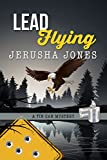 Lead Flying (Tin Can Mysteries Book 5)