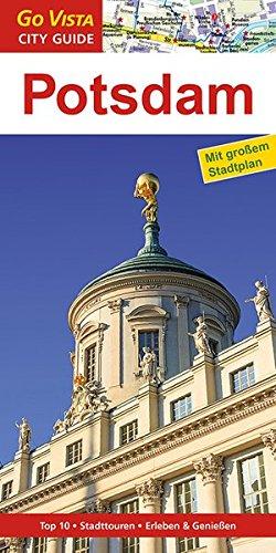 GO VISTA: Reiseführer Potsdam: Mit Faltkarte