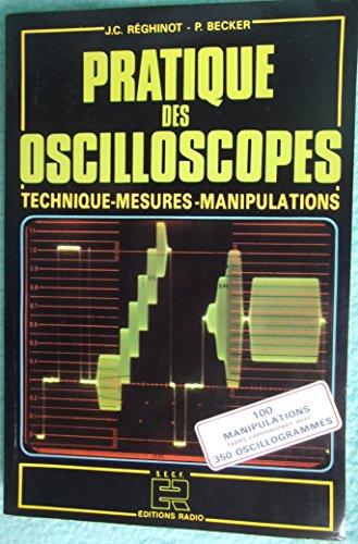 Pratique des oscilloscopes par J. C Réghinot