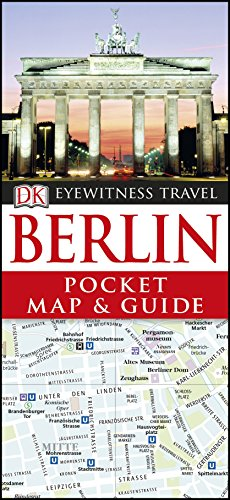 Berlin Pocket Map and Guide (DK Eyewitness Travel Guide)