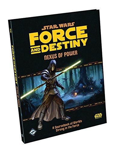 Star Wars Force and Destiny Rpg: Nexus of Power Nexus Star