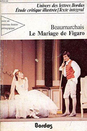 La Trilogie De Figaro. La Barbier De Séville - Le Mariage De Figaro - L'autre Tartuffe Ou La Mère Coupable