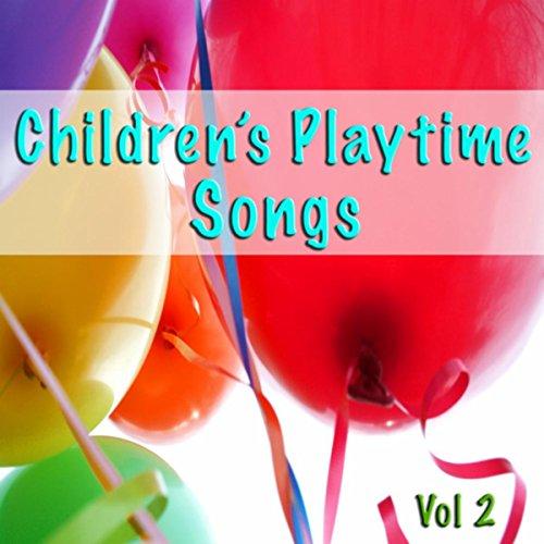Children's Playtime Songs, Vol. 2