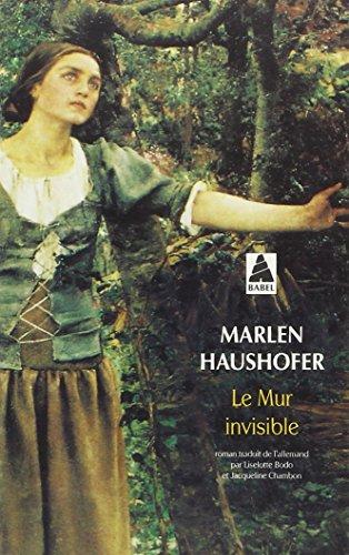 Le Mur invisible par Marlen Haushofer