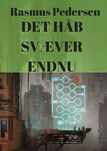 Det håb svæver endnu (Danish Edition)