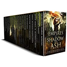 Empires of Shadow and Ash: A Limited Edition Collection of Dystopian Urban Fantasy Novels (English Edition)