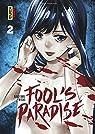 Fool's Paradise, tome 2 par Ninjyamu