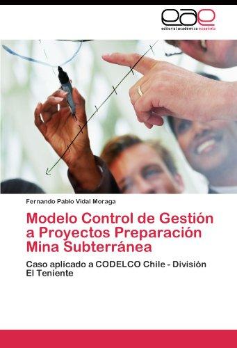 modelo-control-de-gestion-a-proyectos-preparacion-mina-subterranea-caso-aplicado-a-codelco-chile-div
