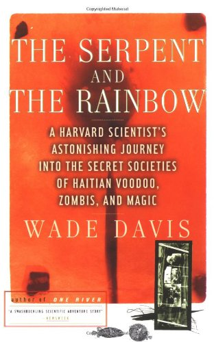 The Serpent and the Rainbow por Wade Davis