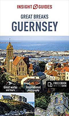 Insight Guides Great Breaks Guernsey (Insight Great Breaks)