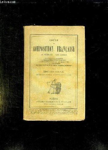 COURS DE COMPOSITION FRANCAISE. LA METHODE, LES GENRES. 5em EDITION.