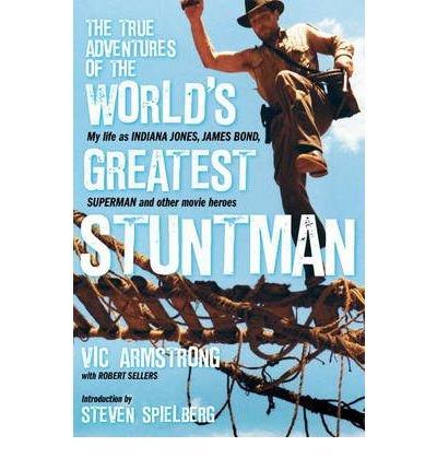 The True Adventures of the World's Greatest Stuntman