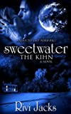 Sweetwater: The Kihn (The Sweetwater Series Book 1) (English Edition)