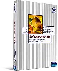 Softwaretechnik: Mit Fallbeispielen aus realen Entwicklungsprojekten (Pearson Studium - IT)