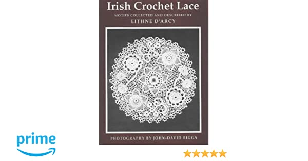 Irish Crochet Lace: Motifs from County Monaghan: Amazon.de: Eithne D ...