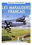Les Marauders français de 1943 à 1946. Le retour des Chevaliers