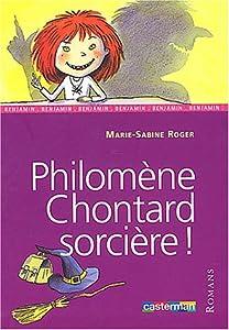 """Afficher """"Philomène Chontard, sorcière !"""""""
