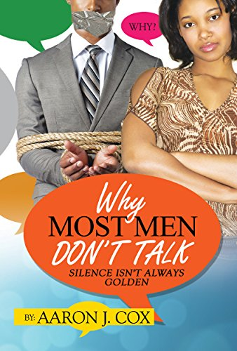 why-most-men-dont-talk-silence-isnt-always-golden-english-edition