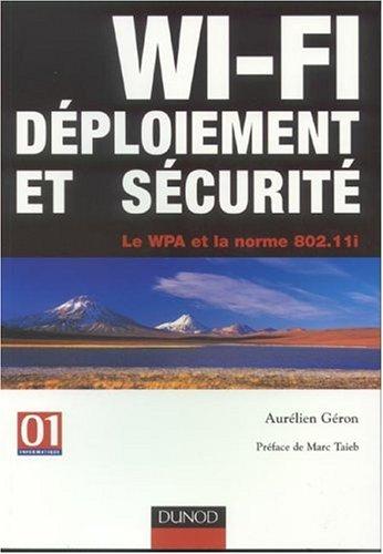 WI-FI : Déploiement et sécurité