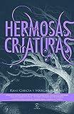 Hermosas criaturas / Beautiful Creatures