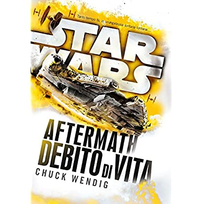 Star Wars Aftermath. Debido Di Vita