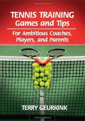 Tennis Training Games and Tips for Ambitious Coaches, Players, and Parents by Geurkink, Terry (2012) Paperback par Terry Geurkink