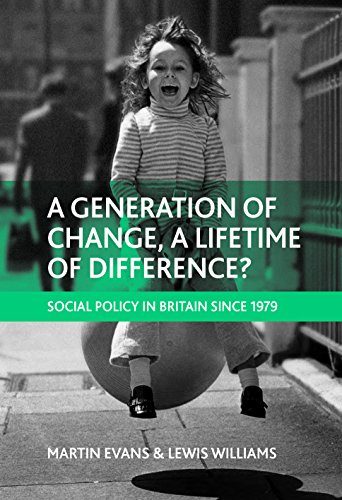 A generation of change, a lifetime of difference?: Social policy in Britain since 1979 por Martin Evans