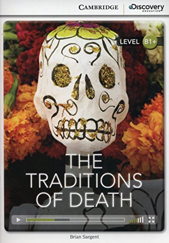 The Traditions of Death Intermediate Book with Online Access (Cambridge Discovery Interactiv)
