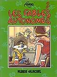 Les fables autonomes - Tome 2
