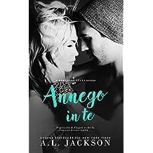 Annego in te (Bleeding Stars Vol. 2) (Italian Edition)