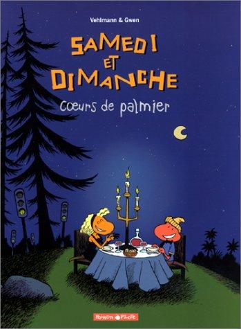 Samedi et Dimanche, tome 2 : Coeurs de palmier