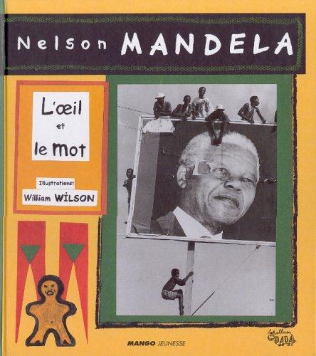 Mandela, l'oeil et le mot par Collectif