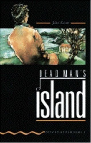 Dead Man's Island (Oxford Bookworms)