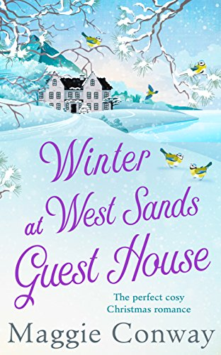 Winter at West Sands Guest House: A debut feel-good heart-warming romance perfect for 2018 by [Conway, Maggie]
