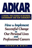 Image de ADKAR : A model for change in business, government and our community