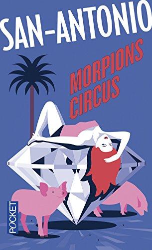 Morpions circus par SAN-ANTONIO
