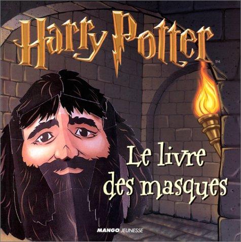 Harry Potter - Le Livre des masques