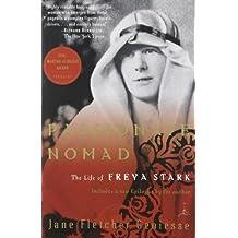 Passionate Nomad: The Life of Freya Stark (Modern Library Paperbacks) by Jane Fletcher Geniesse (2001-07-24)