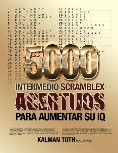 5000 Intermedio Scramblex Acertijos Para Aumentar Su IQ (SPANISH IQ BOOST PUZZLES nº 2)