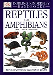 Reptiles and Amphibians: The Visual Guide to More Than 400 Species from Around the World (DK Handbooks)