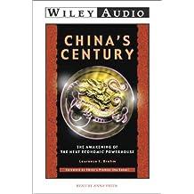 China's Century: The Awakening of the Next Economic Powerhouse