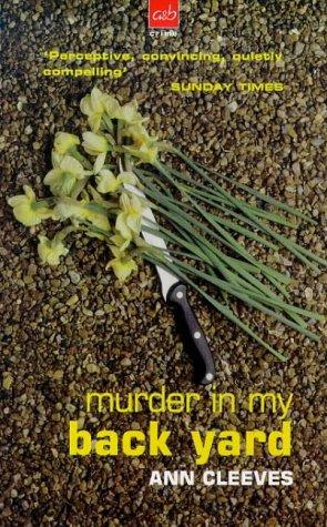 Murder in My Back Yard (A&B Crime)